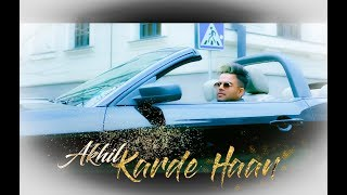 Karde Haan | Akhil | Manni Sandhu | Crown Records & Collab  Creation | New Punjabi song 2019