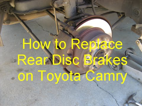 How to Replace Rear Disc Brakes Toyota Camry