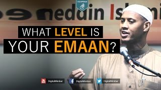 What Level is your Emaan? - Said Rageah