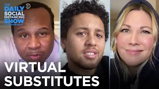 Virtual Substitute Teachers | The Daily Social Distancing Show