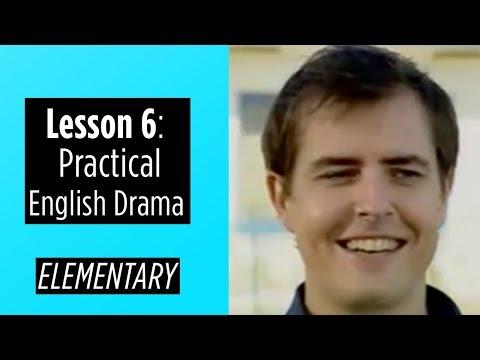 Elementary Level - Lesson 6 - Practical English Drama