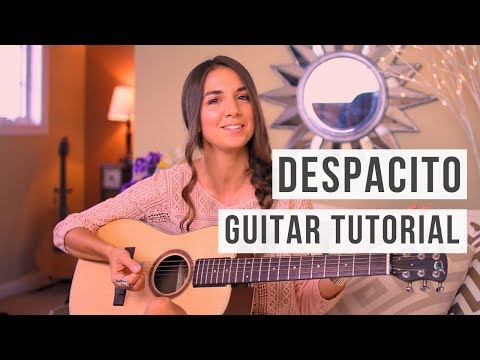 Despacito - Luis Fonsi, Daddy Yankee ft. Justin Bieber // EASY Guitar Tutorial