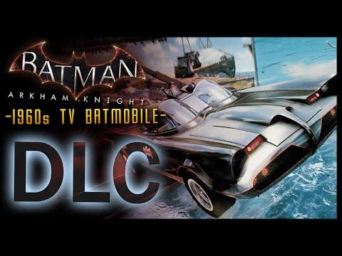 Batman Arkham Knight: DLC 1960s Batmobile Tv Series Pack
