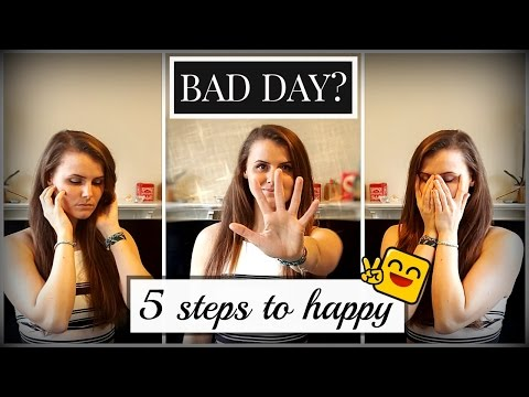 HOW TO GET HAPPY WHEN YOU FEEL SAD