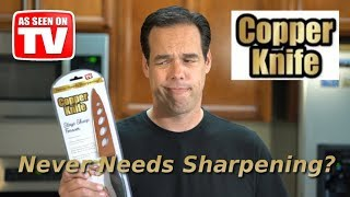 Copper Knife Review - As Seen on TV