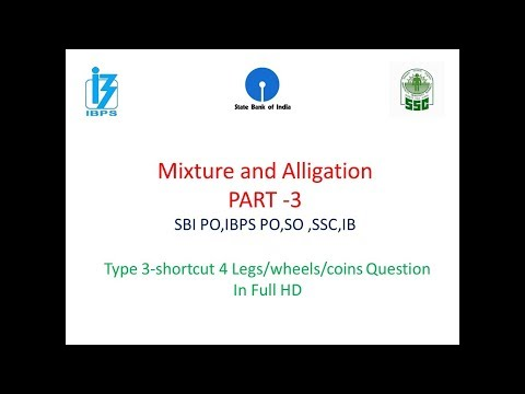 Mixture & Alligation Type 3 Shortcut Trick IBPS,SSC,PO,SO,IB,CHSL,Aptitude