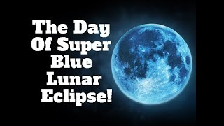 Lunar Eclipse | 31st January 2018 Witness The Super Moon, Blue Moon | Boldsky