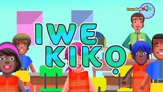 Iwe Kiko (Yoruba) | Children's Songs & Nursery Rhymes