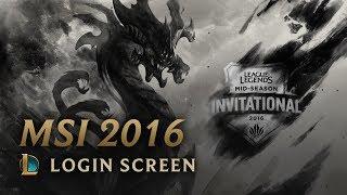 2016 Mid-Season Invitational   Login Screen - League of Legends