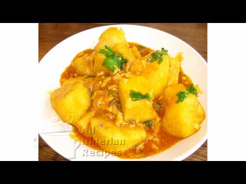 Nigerian Yam Porridge/Pottage: Igbo Style   All Nigerian Recipes