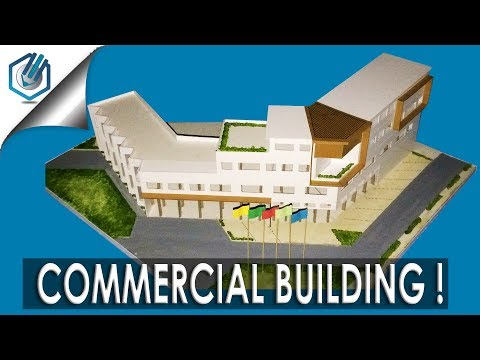 MODEL MAKING OF MODERN ARCHITECTURAL COMMERCIAL BUILDING