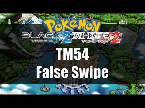 Pokemon Black 2 & White 2 | Where to get TM54 False Swipe