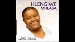 Hlengiwe Mhlaba - Abba Baba Please buy original music.