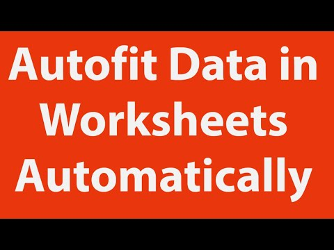 Autofit Data in Excel Worksheets Automatically