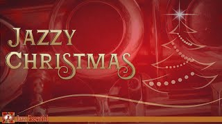 Jazzy Christmas | The Christmas Song, White Christmas, Jingle Bells, Deck Us All