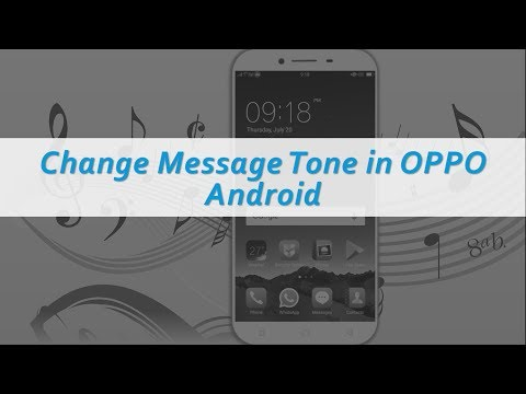 Change Message Tone in OPPO Android