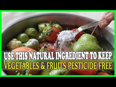 Use This Natural Ingredient To Keep Your Vegetables And Fruits Pesticide Free | Best Home Remedies