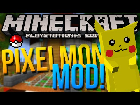 Minecraft PS4 & XBOX One Edition - PIXELMON MOD!