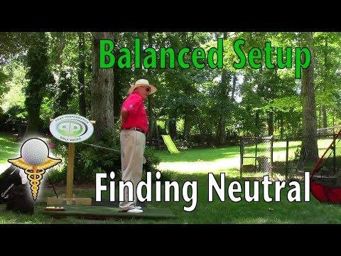 Balanced Golf Swing Setup Finding Neutral