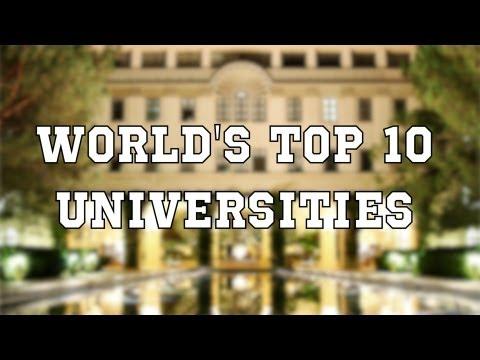 The World's Top 10 Universities