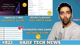 Avengers Endgame Movie issue,Oneplus 7 Pro India Price,Sony IMX 600,Redmi Flagship Specs-#823
