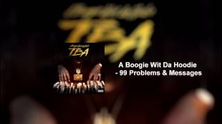 99 Problems & Messages - A Boogie Wit Da Hoodie  [Official Audio]