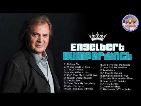 Engelbert Humperdinck Top Songs - Engelbert Humperdinck Greatest Hits 2017