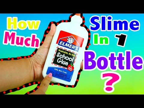 How Much Slime is in 1 Bottle of Glue ?
