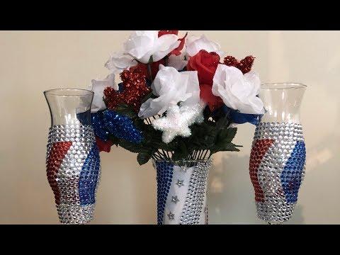 Glam July 4th DIY- Collab 2018    Patriotic Glam Centerpieces
