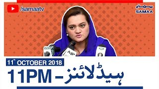 Samaa News | Latest Headlines | 11PM - SAMAA TV - 11 October 2018