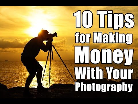 10 Tips for Making Money with your Photography - PLP #198