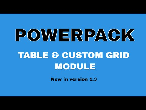 PowerPack 1.3 another update (Tables and Custom Grid Modules)