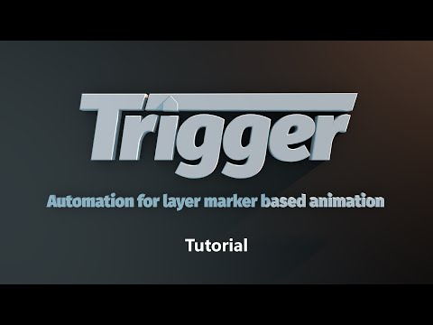 Trigger - Automation For Layer Marker Based Animation