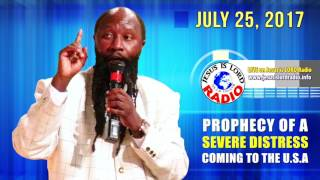 PROPHECY OF A SEVERE DISTRESS COMING TO THE U.S.A - PROPHET DR. OWUOR