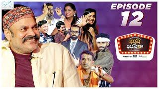 Kushi Kushiga | Episode 12 | Stand Up Comedy Series | Naga Babu Konidela Originals | Infinitum Media