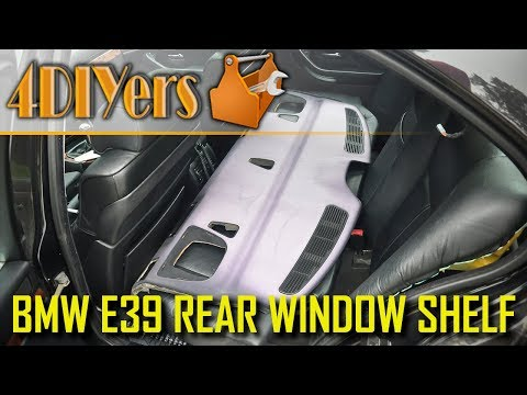 DIY: BMW E39 Rear Window Shelf Removal
