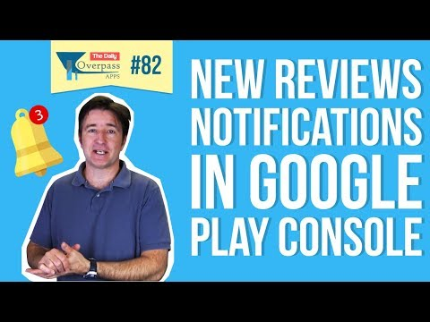 New Reviews Notifications in Google Play Console