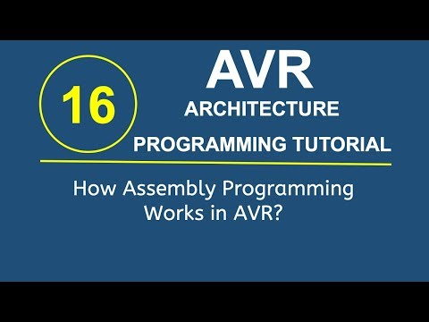 Embedded Systems Programming with AVR 15- How Assembly Programming Works in AVR?