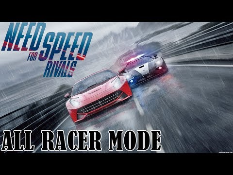 Need For Speed  Rivals - All Racer mode