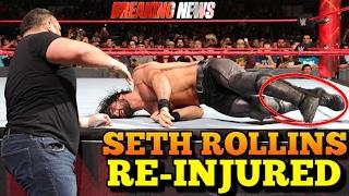 Seth Rollins RE-INJURED | BREAKING NEWS | & Possibly Missing WRESTLEMANIA 33 [WWE News/Rumors]