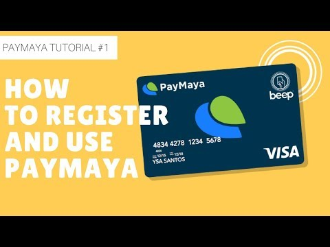 Paymaya Tutorial # 1: (2018) How to Register and Use Paymaya.