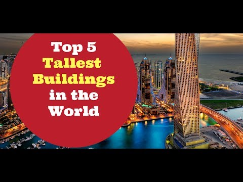 Top 5 tallest buildings in the World 2017