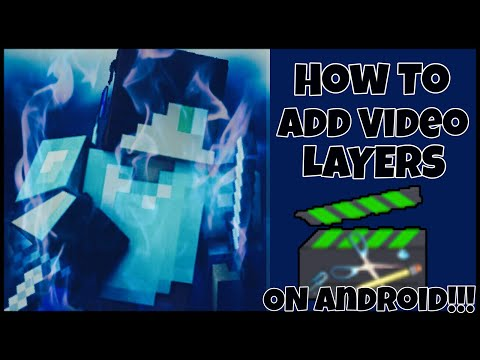 How To Add Video Layers On Android!!!