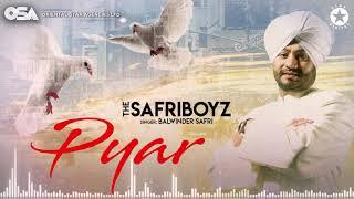 Pyar   The Safri Boyz   Balwinder Safri   full video   OSA Official