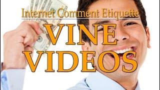 Internet Comment Etiquette: Vine Videos
