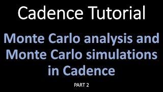 Cadence IC615 Virtuoso Tutorial 15: Monte Carlo Analysis in