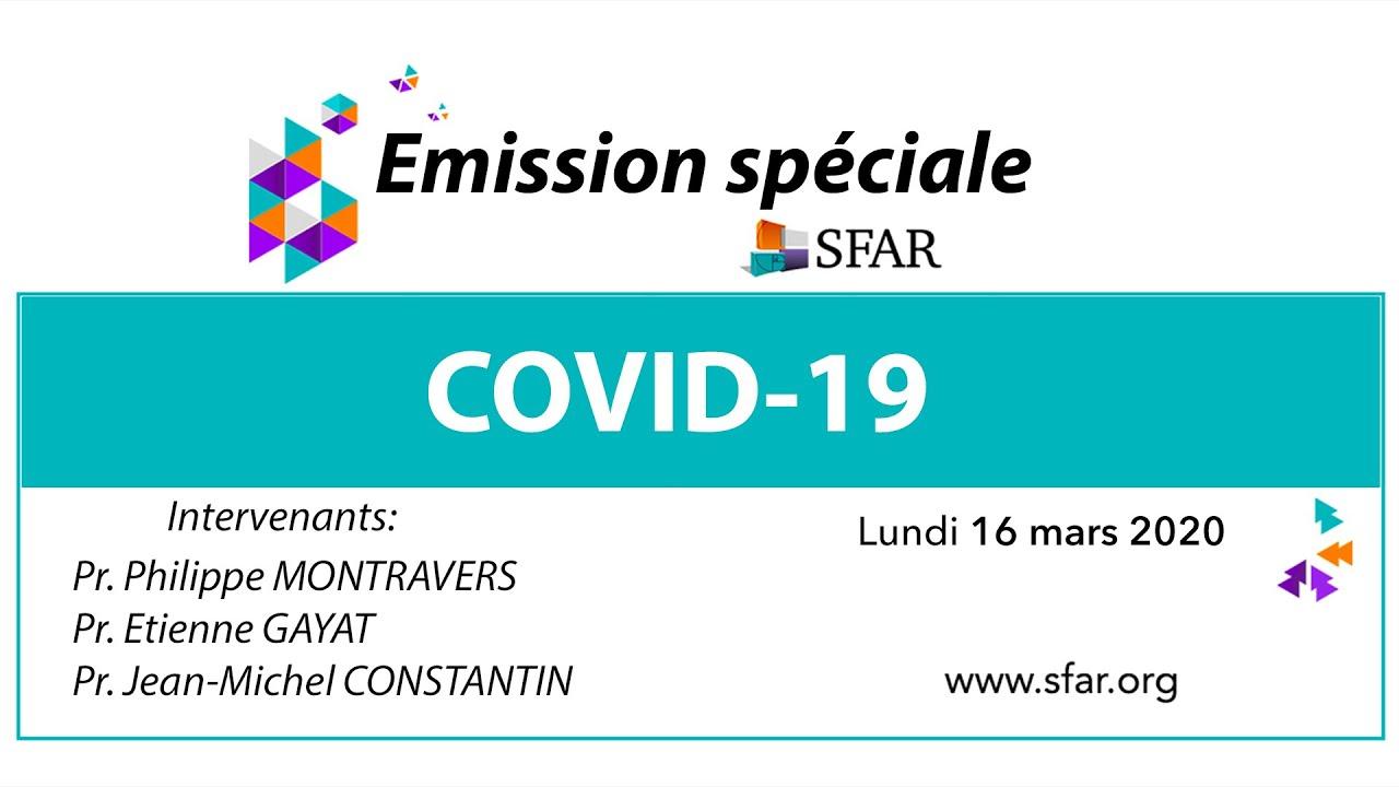 Emission spéciale Covid-19   - SFAR #covid19 #anesthesie #reanimation #medecineperioperatoire