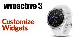 Garmin Vivoactive 3- How To Customize Widgets