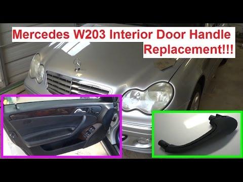Mercedes W203 Interior Door Handle Replacement C180 C200 C230 C240 C270 C320 c280 c350