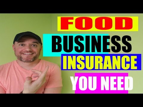 How to Start a Food Business Series : Food Business Insurance Do you Need ?